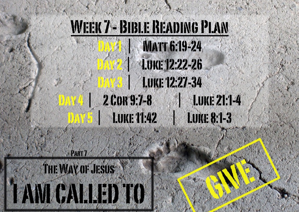 TheWayOfJesus-I am called to - Week 7 Reading Slide