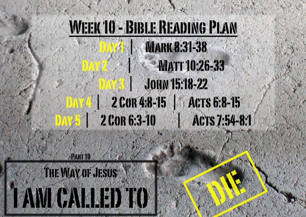 TheWayOfJesus-I am called to - Week 10 Reading Slide