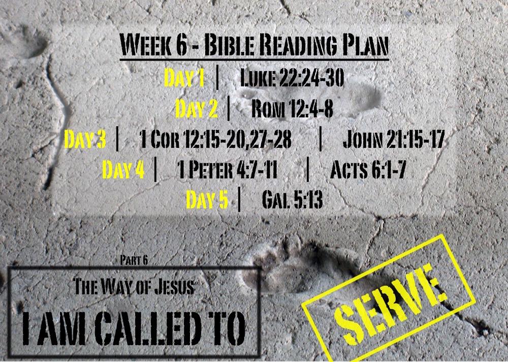 TheWayOfJesus-I am called to - Week 6 Reading Slide