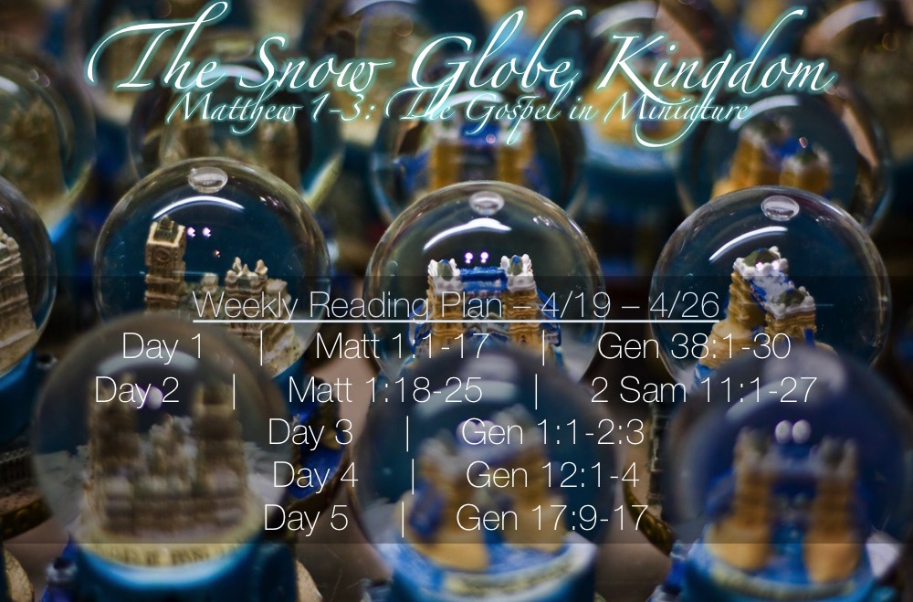 Snow Globe Kingdom Week 1 Reading Plan - 4.19-4.26