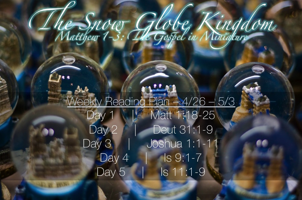 Snow Globe Kingdom Week 2 Reading Plan - 4.26-5.3