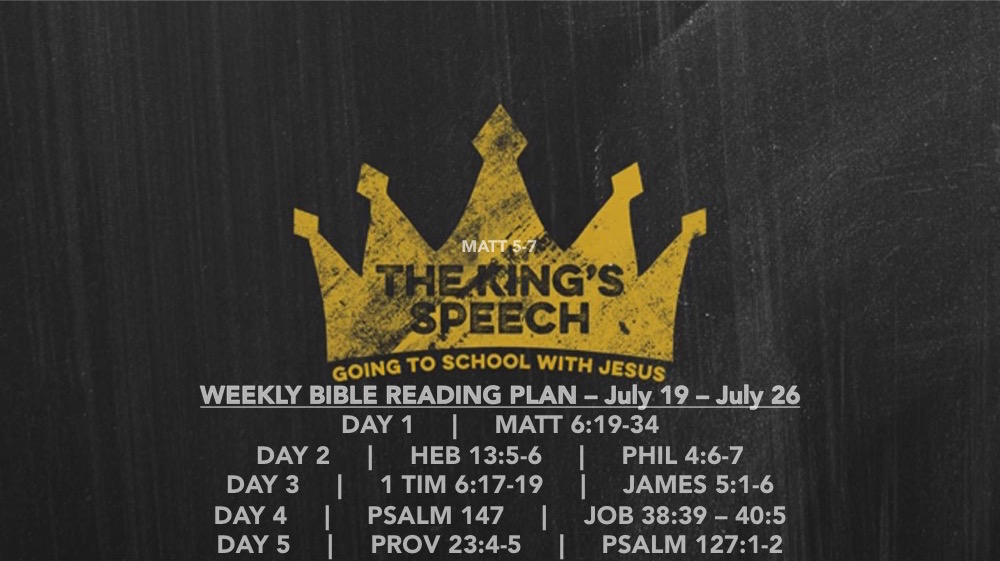 Matt 6.19-34 - Reading Slide - The Kings Speech (part 5)
