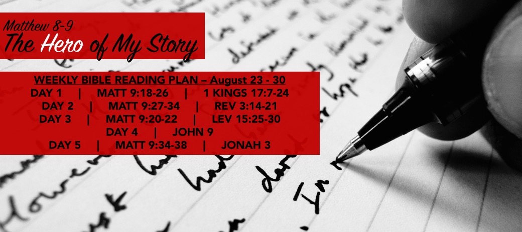 Hero of My Story (WEEK 4) Reading Slide - Matt 9.18-38