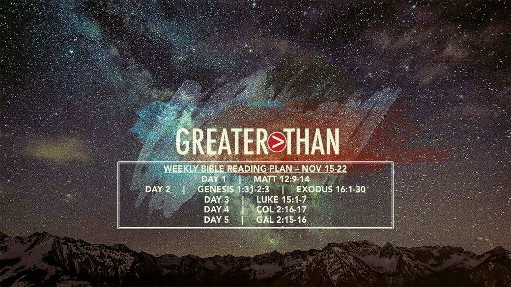Greater Than - 11.15-11.22 - Weekly Reading Plan Slide