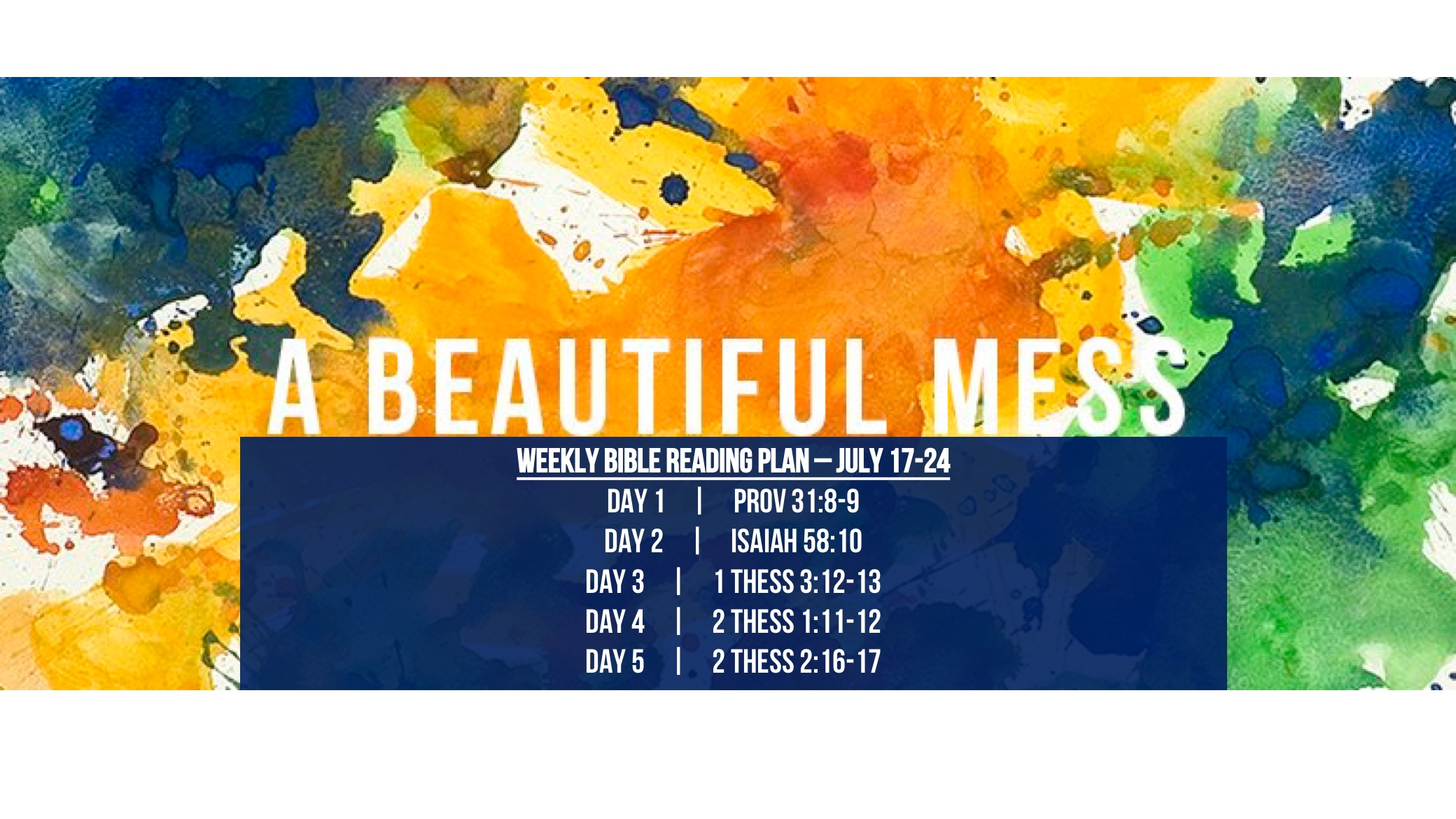 Matt 18.10-14 - Reading Plan -  July 24-31.2016 - A Beautiful Mess - One Church One Mission