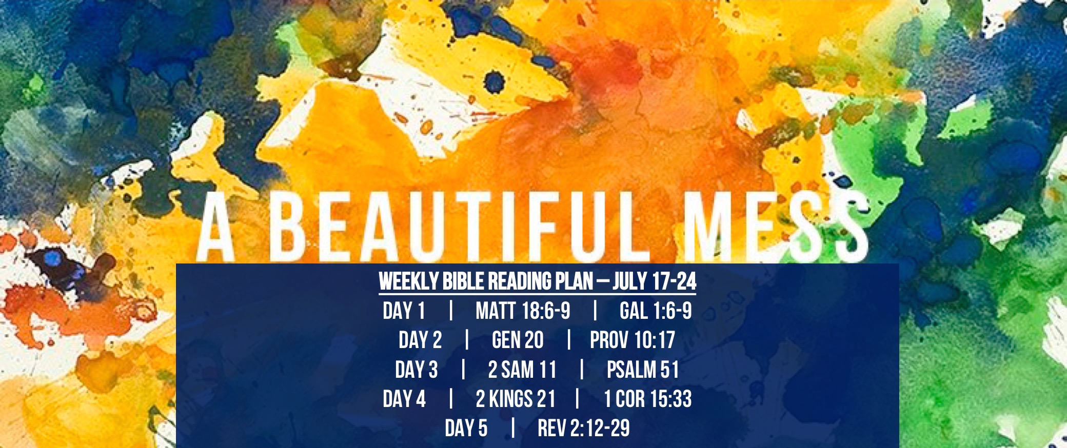 Matt 18.6-9 - Reading Plan -  July 17-24.2016 - A Beautiful Mess - Stumbling Church